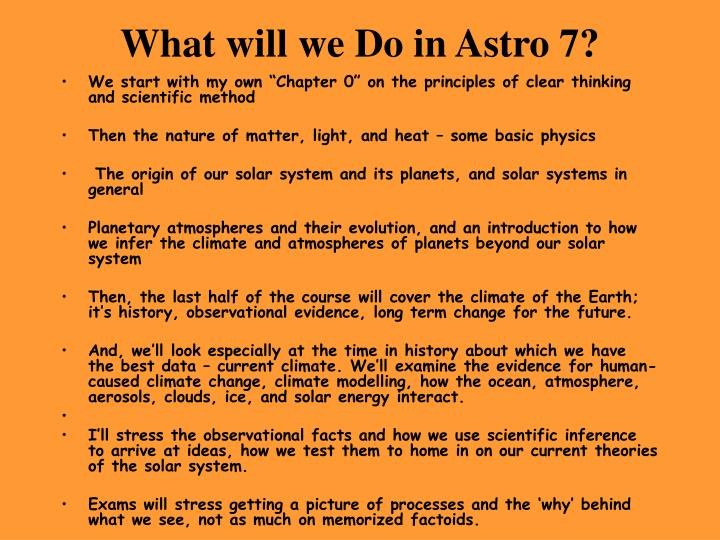 What will we Do in Astro 7?
