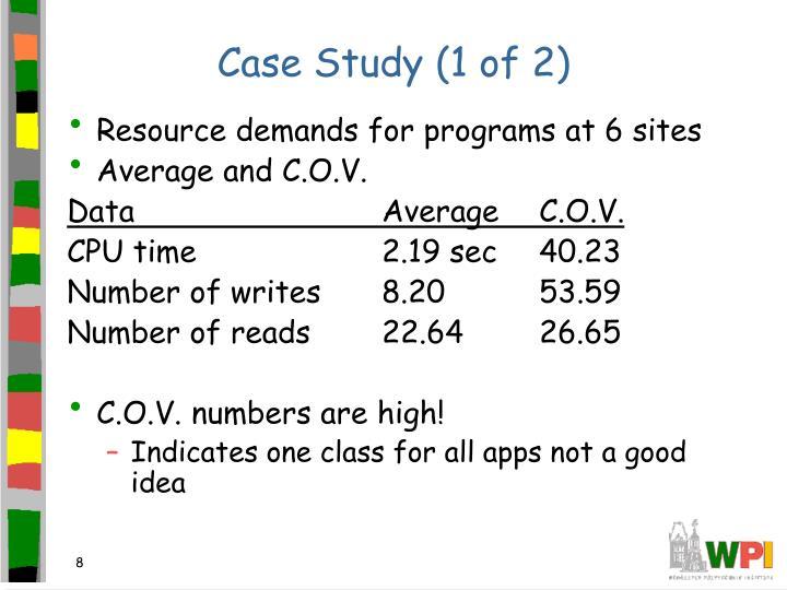 Case Study (1 of 2)