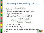clustering data scaling 2 of 3