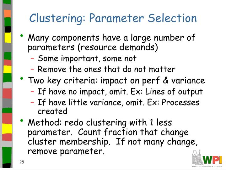 Clustering: Parameter Selection