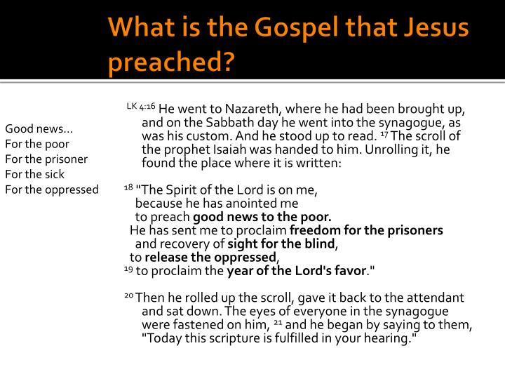 What is the Gospel that Jesus preached?