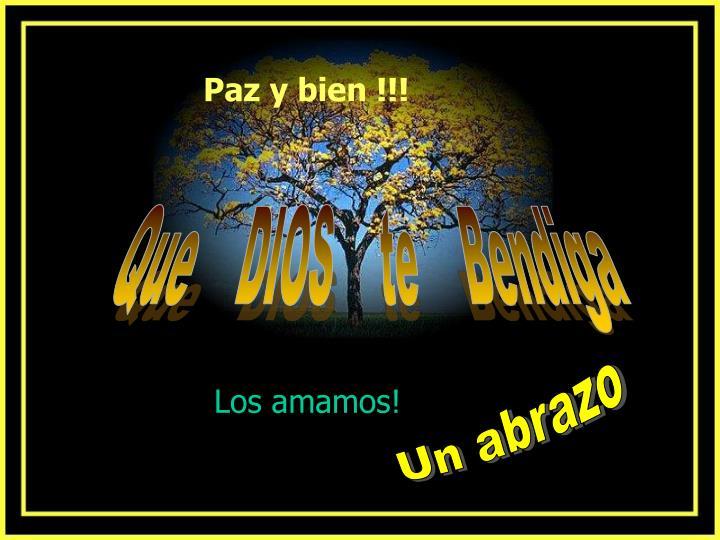 Paz y bien !!!