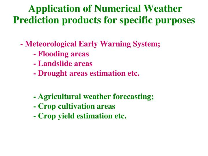 Application of Numerical Weather