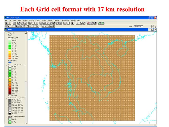 Each Grid cell format with 17 km resolution