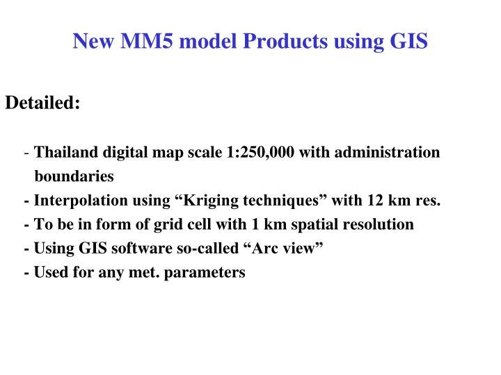 New MM5 model Products using GIS