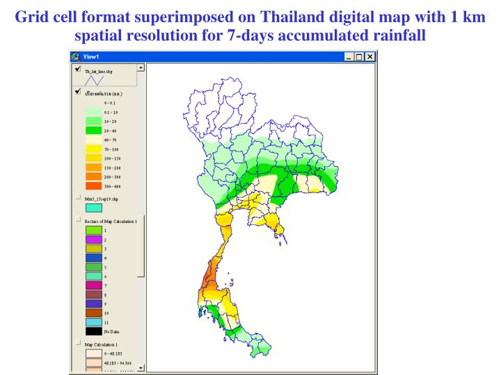 Grid cell format superimposed on Thailand digital map with 1 km spatial resolution for 7-days accumulated rainfall