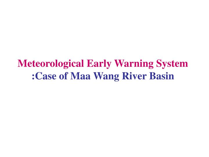 Meteorological Early Warning System