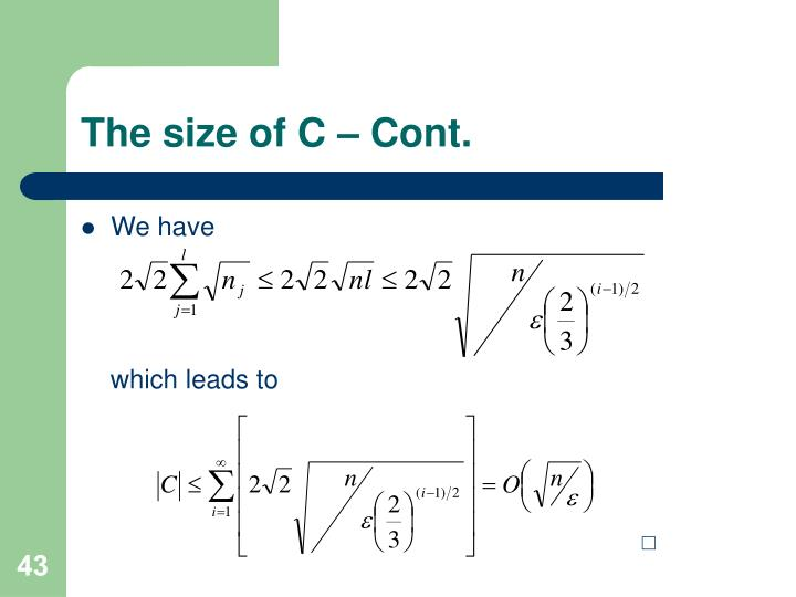 The size of C – Cont.