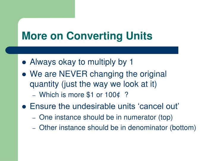 More on Converting Units
