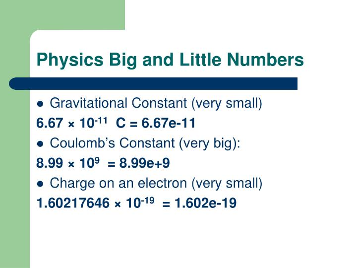 Physics Big and Little Numbers