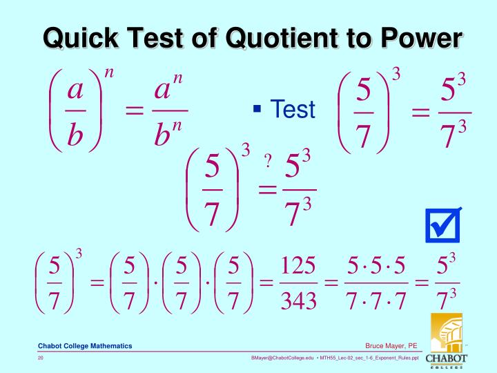 Quick Test of Quotient to Power