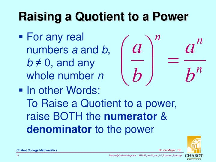 Raising a Quotient to a Power