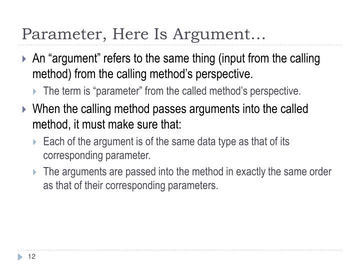 Parameter, Here Is Argument…