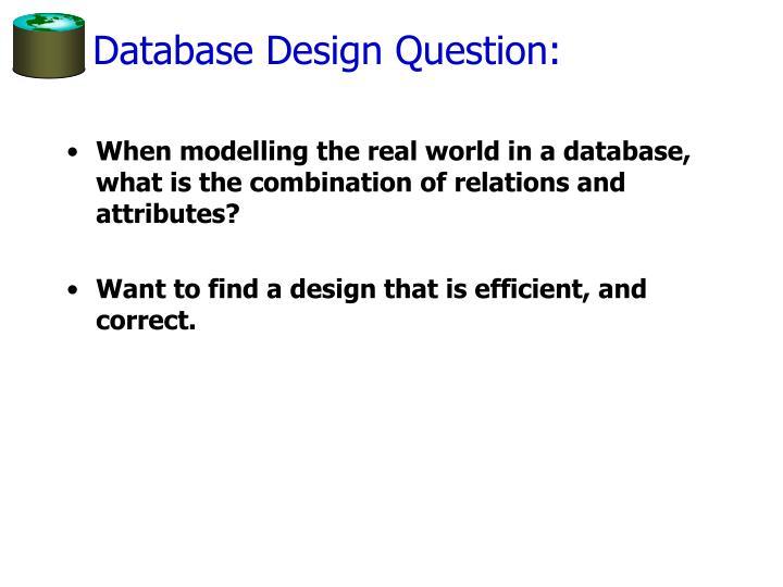 Database Design Question: