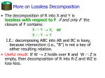 more on lossless decomposition