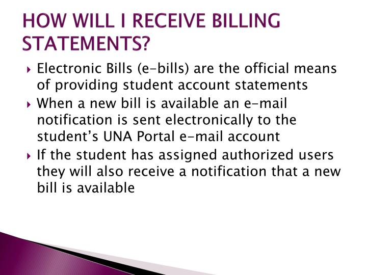 HOW WILL I RECEIVE BILLING STATEMENTS?