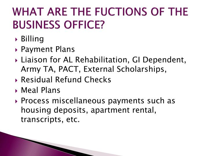What are the fuctions of the business office