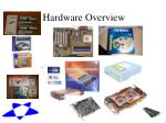 hardware overview1