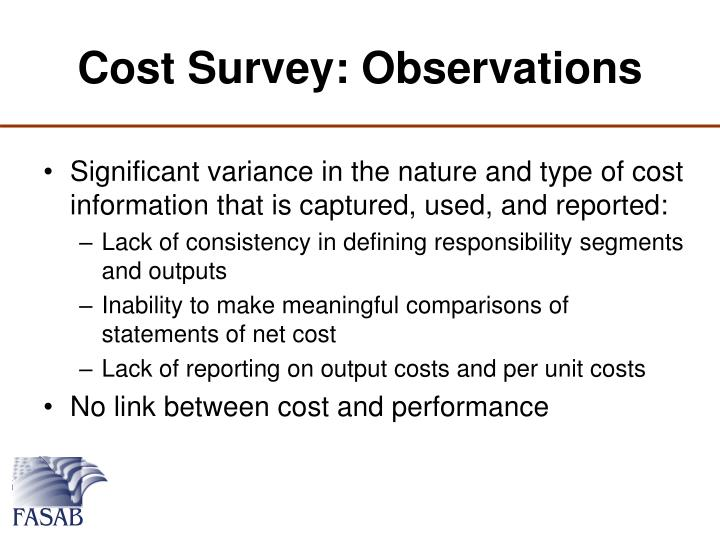 Cost Survey: Observations