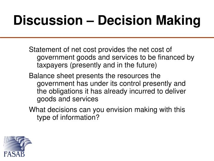 Discussion – Decision Making