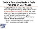 federal reporting model early thoughts on user needs