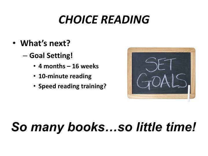 CHOICE READING