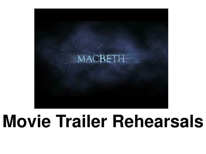 Movie Trailer Rehearsals