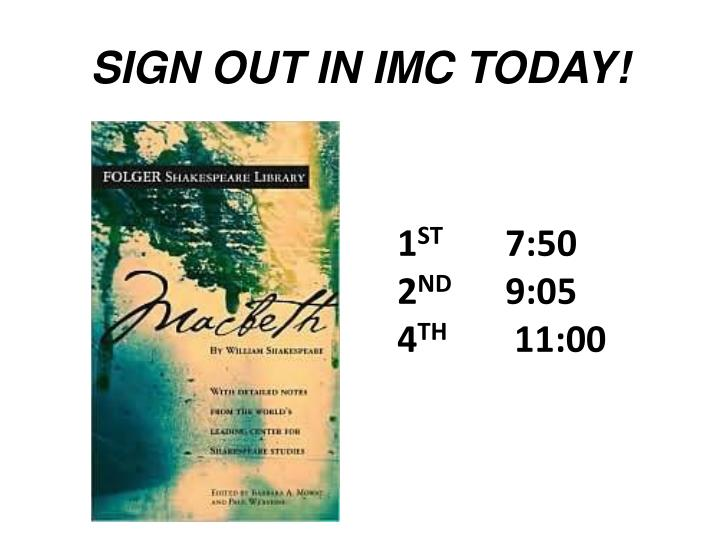SIGN OUT IN IMC TODAY!