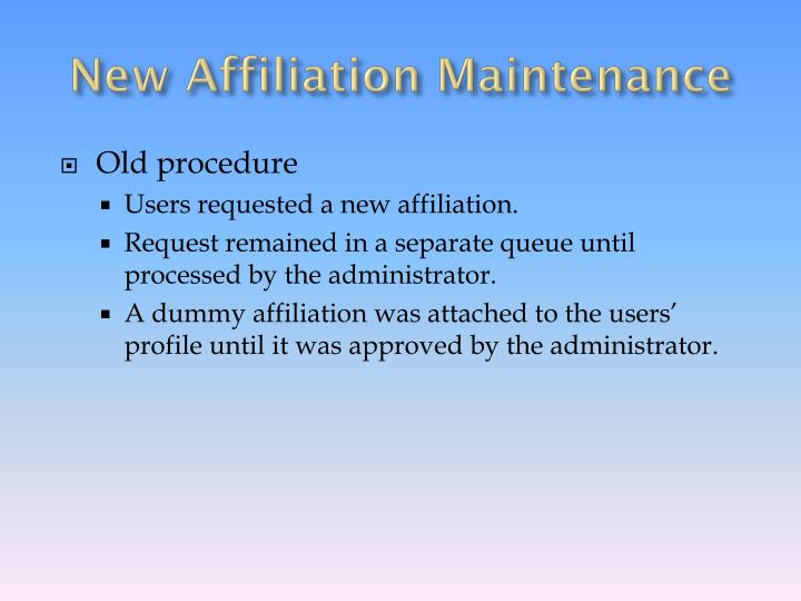 New Affiliation Maintenance