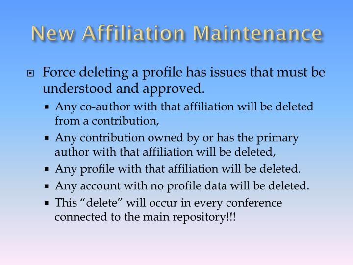 New Affiliation Maintenance
