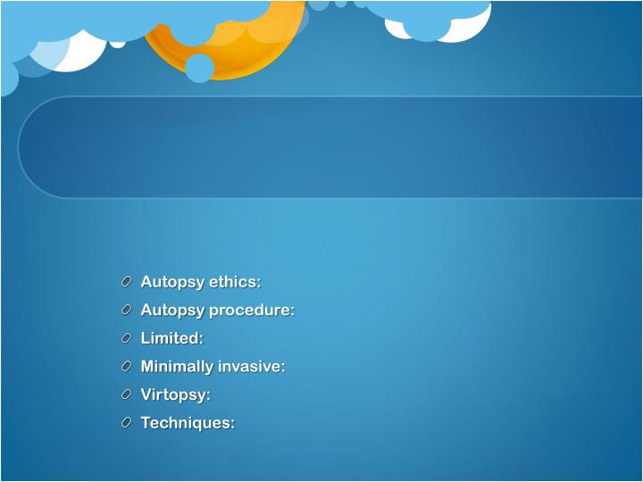 Autopsy ethics: