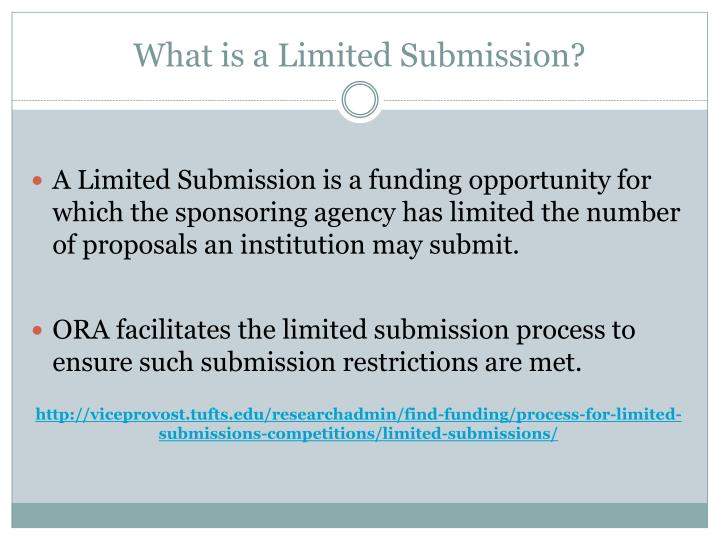What is a Limited Submission?