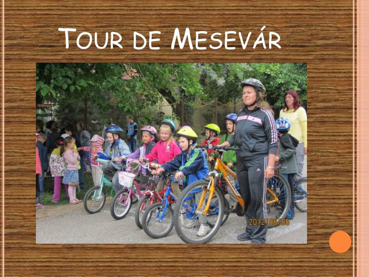 Tour de Mesevár