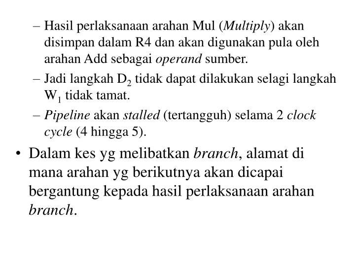 Hasil perlaksanaan arahan Mul (