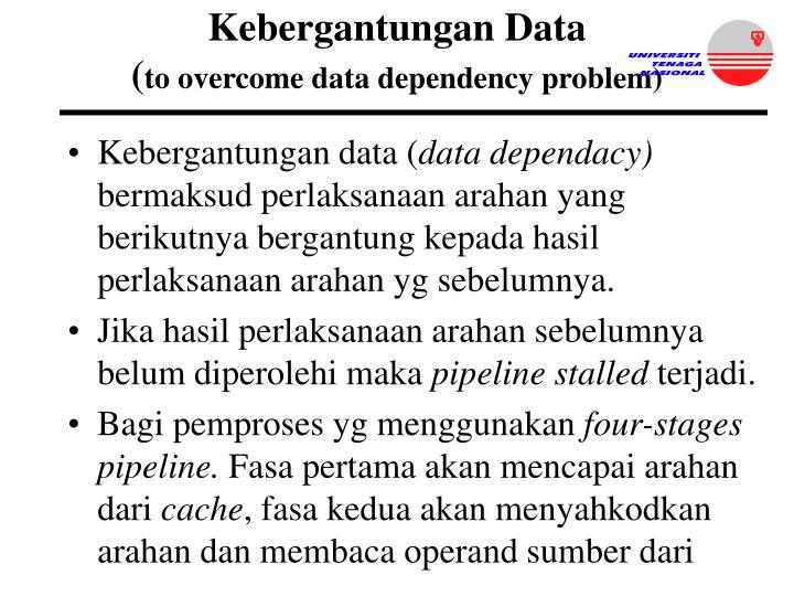 Kebergantungan Data