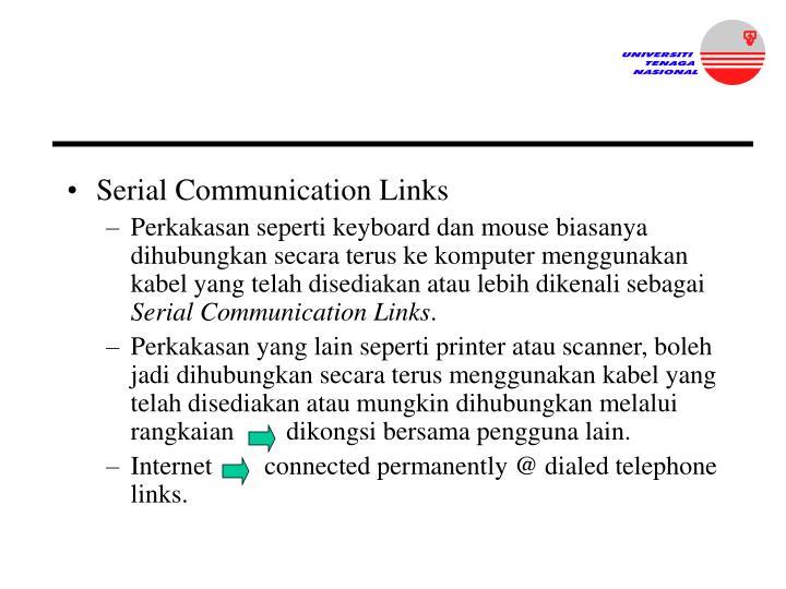Serial Communication Links