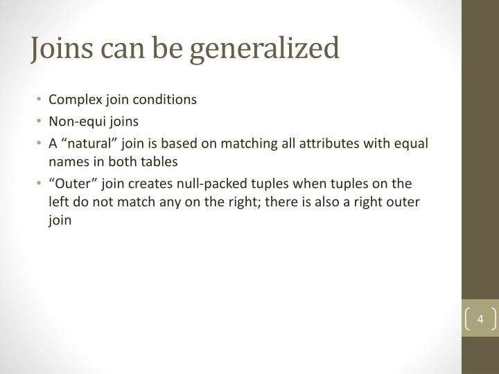 Joins can be generalized