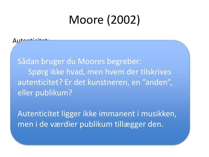 Moore (2002)