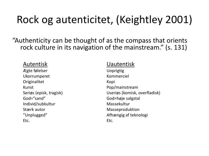Rock og autenticitet, (