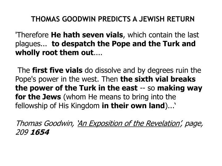 THOMAS GOODWIN PREDICTS A JEWISH RETURN