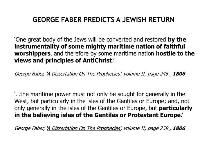 GEORGE FABER PREDICTS A JEWISH RETURN