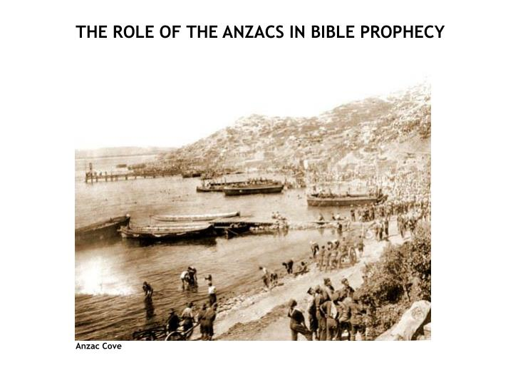 THE ROLE OF THE ANZACS IN BIBLE PROPHECY