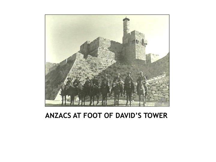 ANZACS AT FOOT OF DAVID'S TOWER