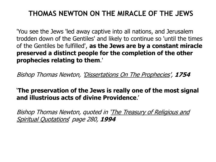 THOMAS NEWTON ON THE MIRACLE OF THE JEWS