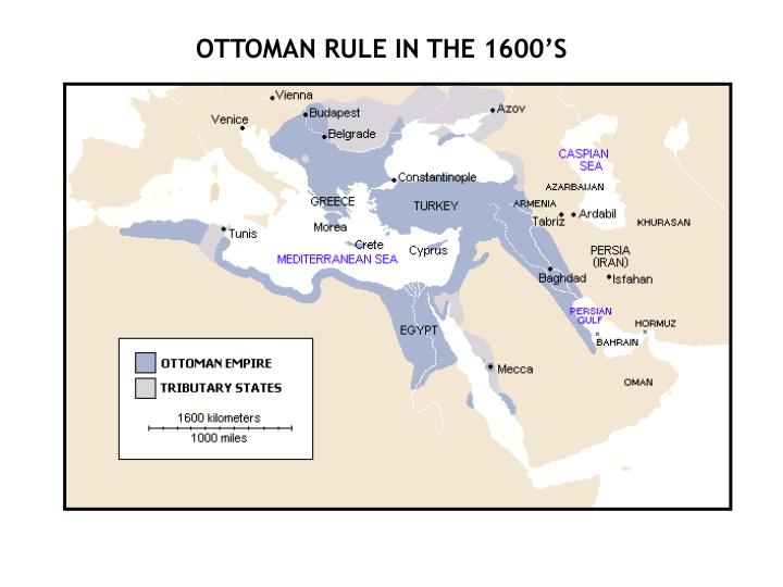 OTTOMAN RULE IN THE 1600'S