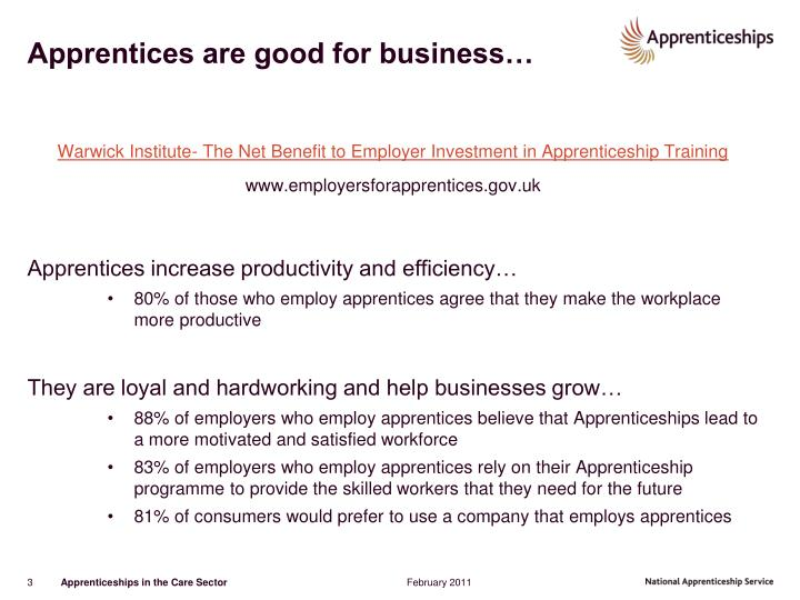 Apprentices are good for business…