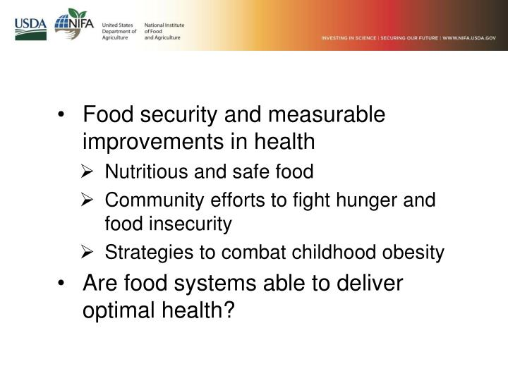 Food security and measurable improvements in health