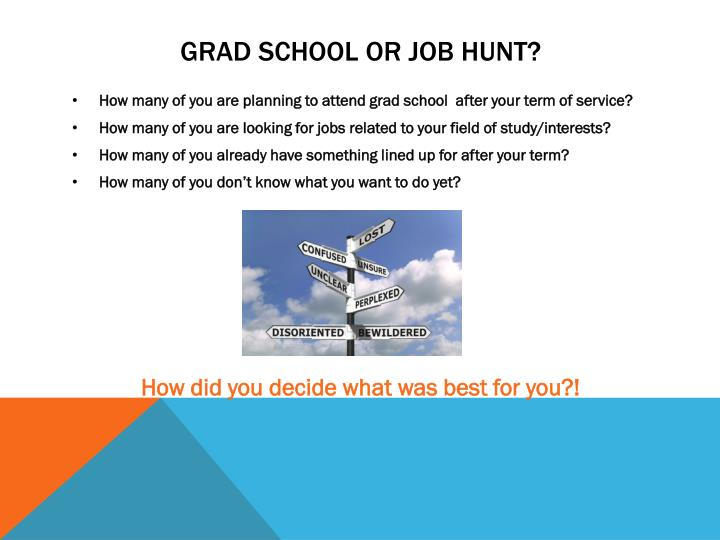 Grad school or job hunt?