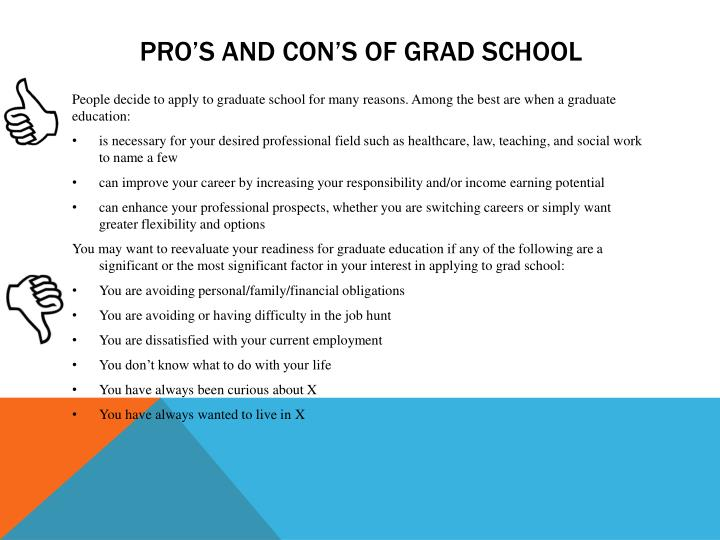 Pro's and Con's of grad school