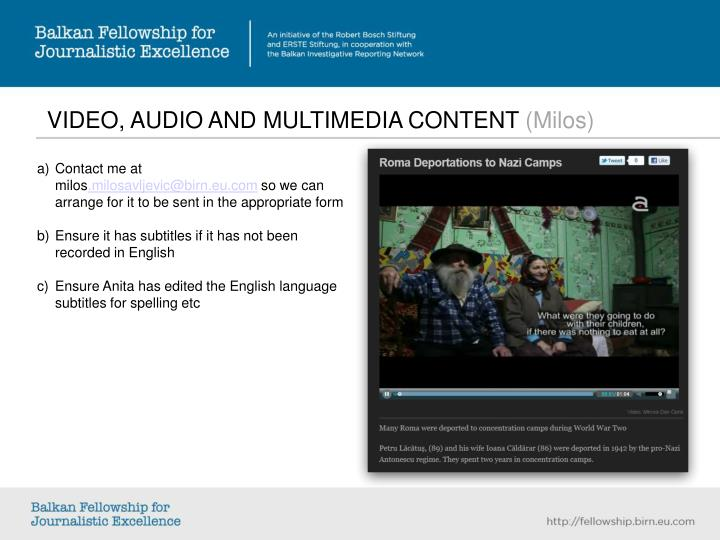 VIDEO, AUDIO AND MULTIMEDIA CONTENT